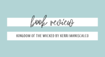 Book Review // Kingdom Of The Wicked by Kerri Maniscalco