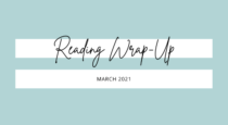 Wrap-Up // The Books I Read In March