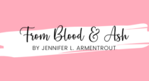 Book Review // From Blood & Ash by Jennifer L. Armentrout