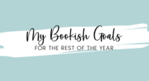 My Bookish Goals For The Remainder Of 2021