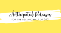 Anticipated Releases For The Rest Of 2021