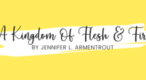 Book Review // A Kingdom Of Flesh & Fire by Jennifer L. Armentrout